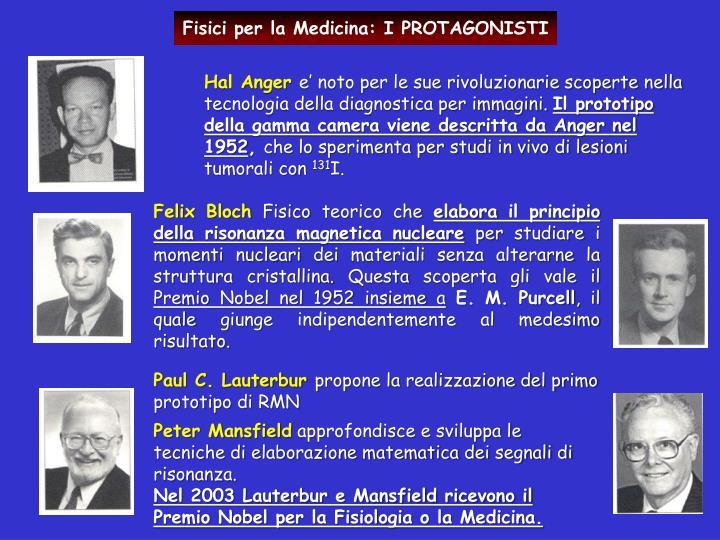 Fisici per la Medicina: I PROTAGONISTI