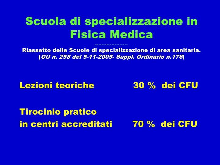 Scuola di specializzazione in Fisica Medica