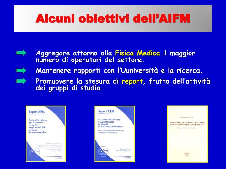 Alcuni obiettivi dell'AIFM