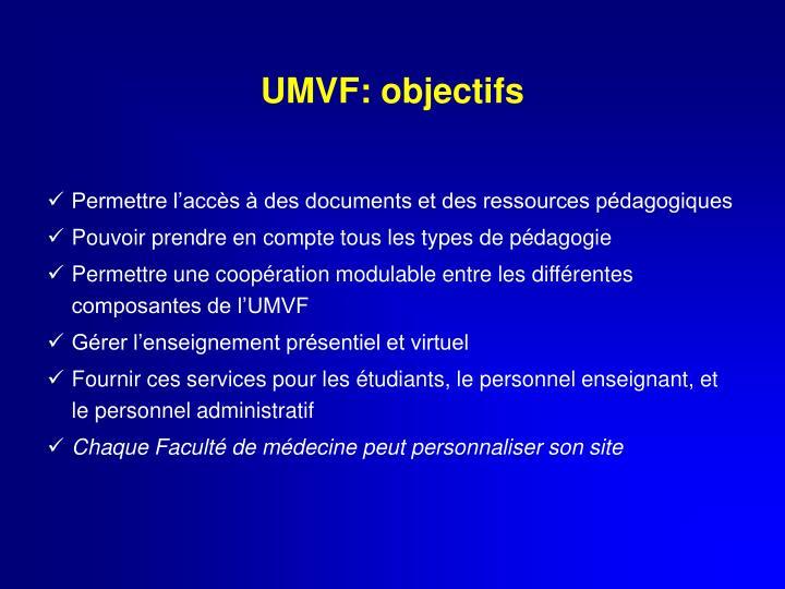 UMVF: objectifs
