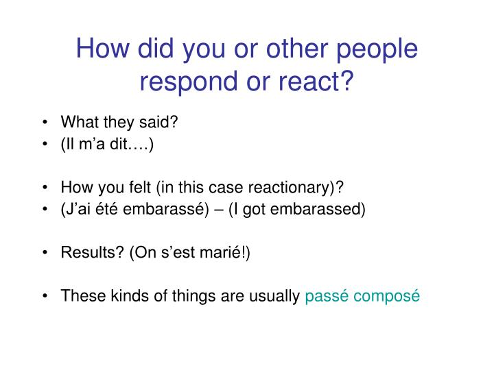 How did you or other people respond or react?