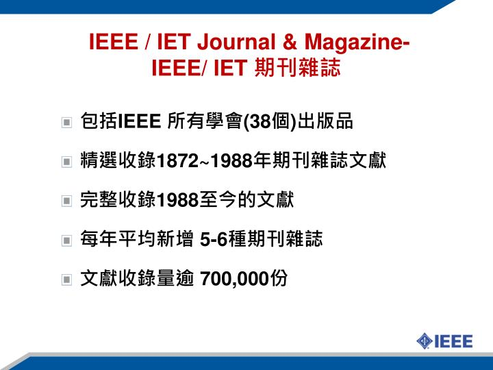 IEEE / IET Journal & Magazine-