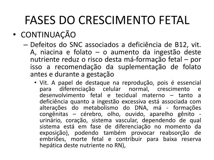 FASES DO CRESCIMENTO FETAL