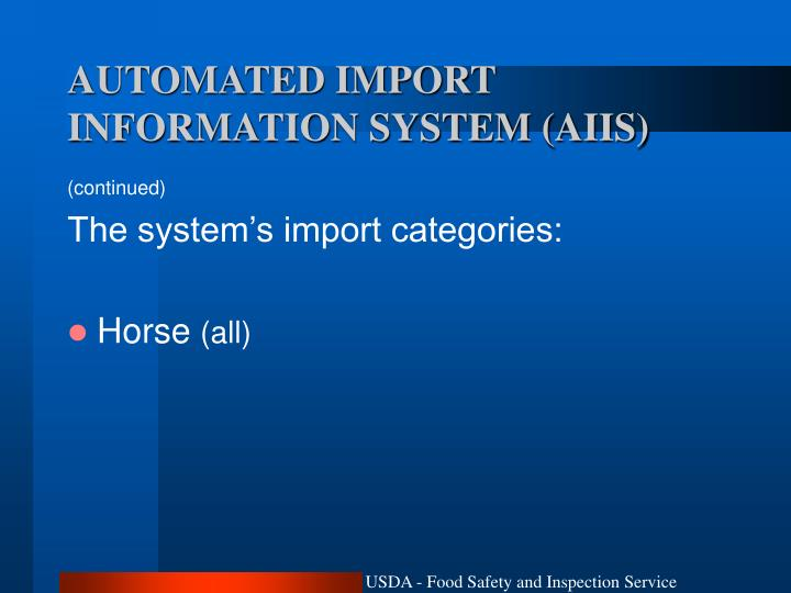 AUTOMATED IMPORT INFORMATION SYSTEM (AIIS)