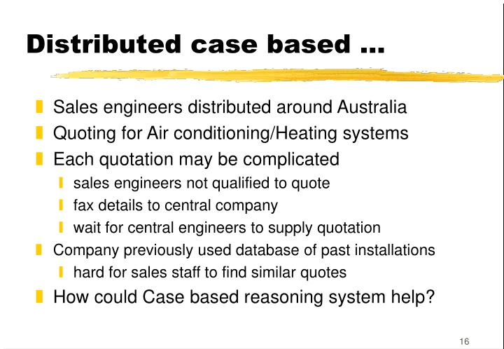 Distributed case based …