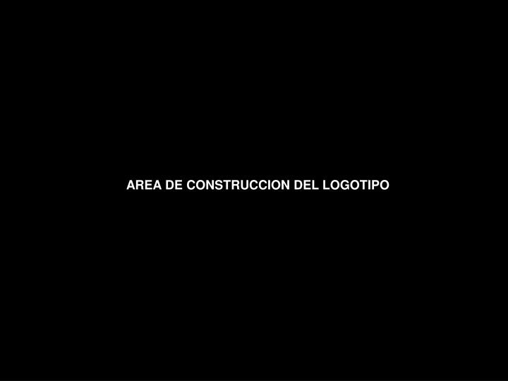 AREA DE CONSTRUCCION DEL LOGOTIPO