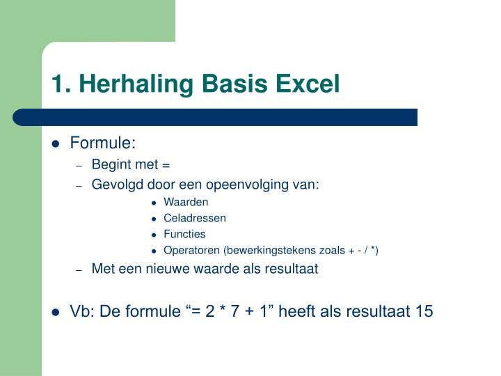 1. Herhaling Basis Excel