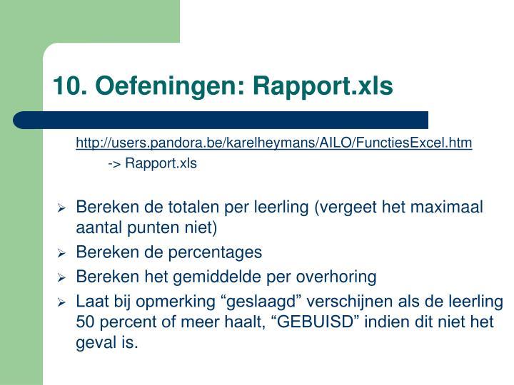 10. Oefeningen: Rapport.xls