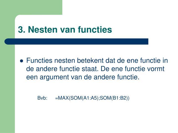 3. Nesten van functies