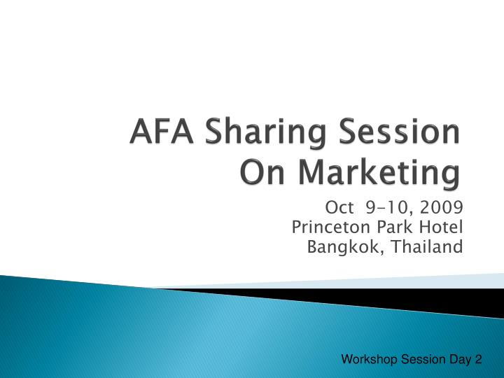 Afa sharing session on marketing