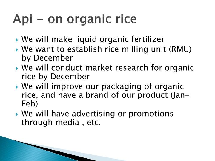 Api - on organic rice