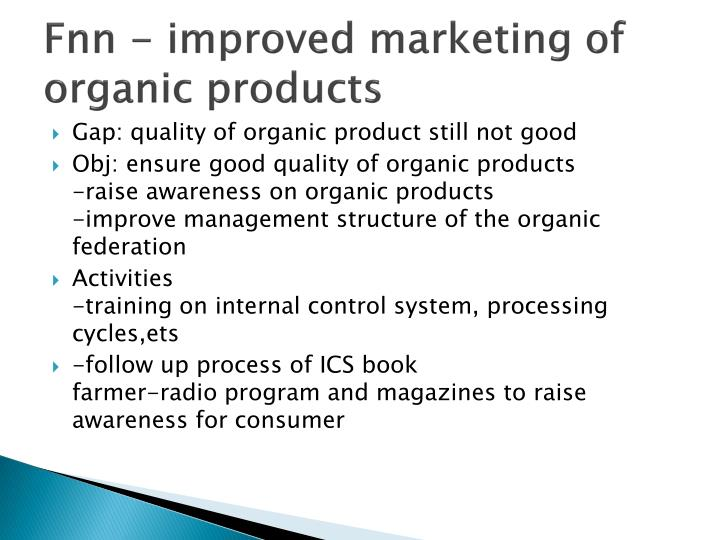 Fnn - improved marketing of organic products