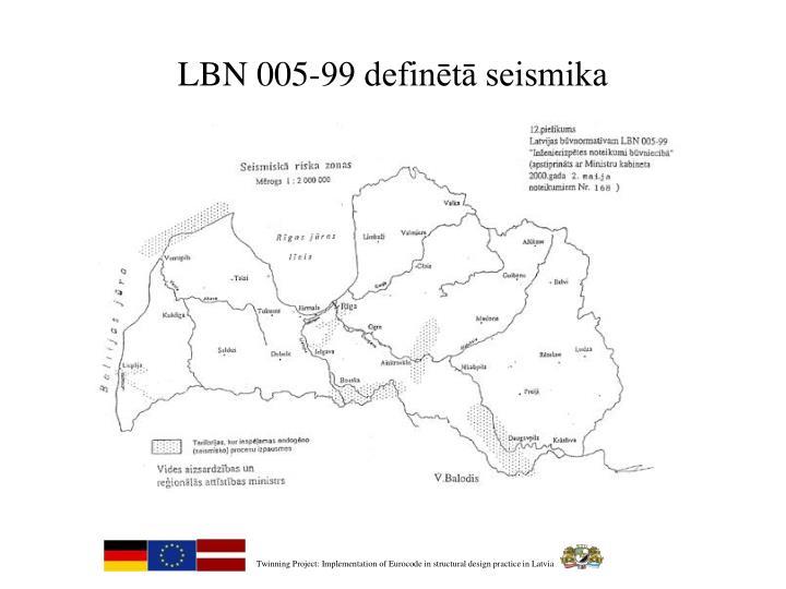 LBN 005-99 definētā seismika