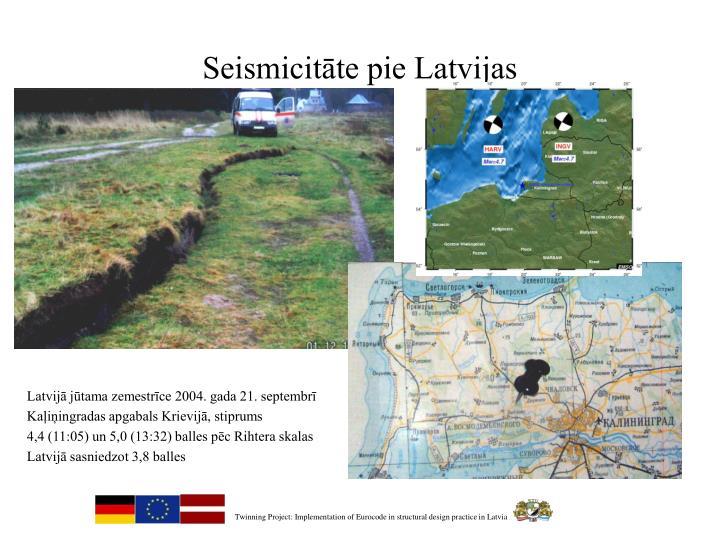 Seismicitāte pie Latvijas