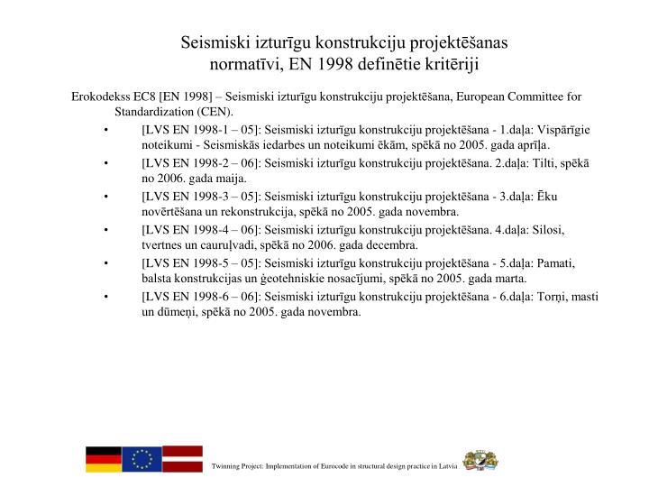 Seismiski izturīgu konstrukciju projektēšanas