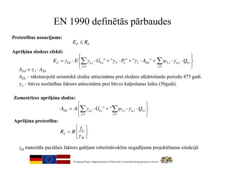 EN 1990 definētās pārbaudes
