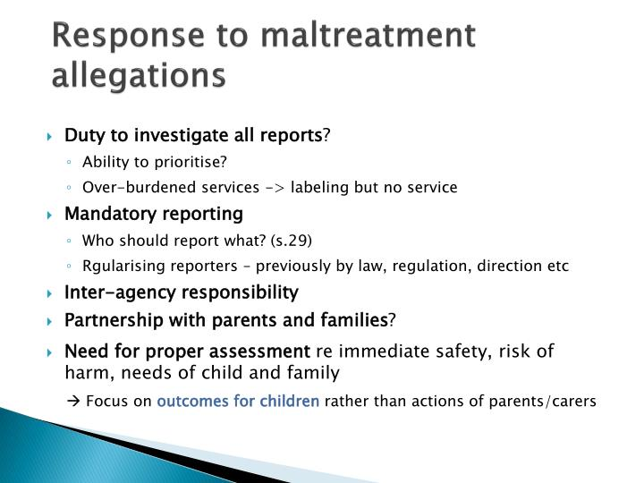 Response to maltreatment allegations