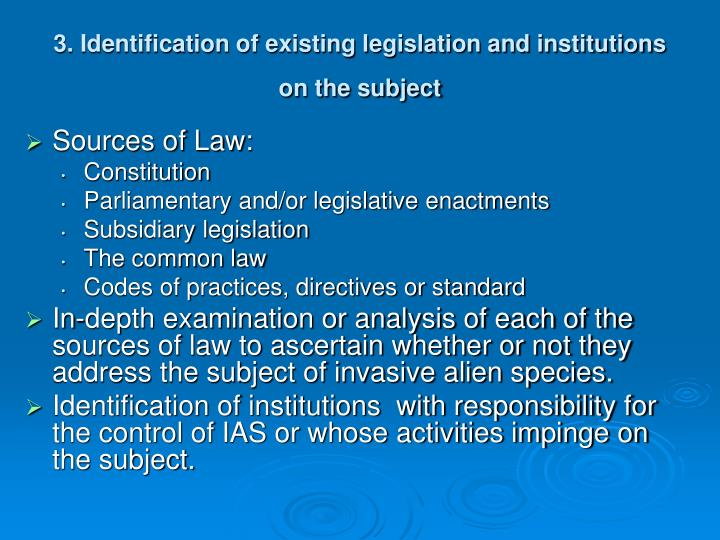 3. Identification of existing legislation and institutions on the subject