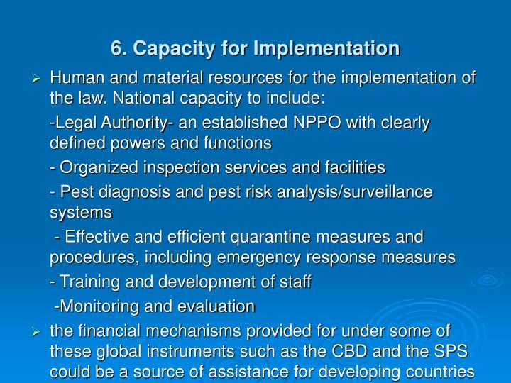 6. Capacity for Implementation