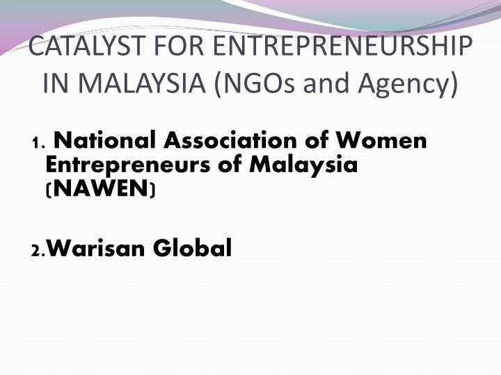 Catalyst for entrepreneurship in malaysia ngos and agency