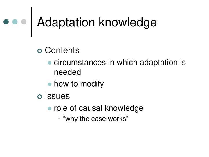 Adaptation knowledge