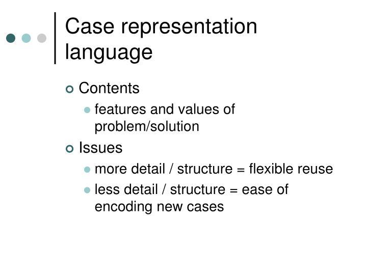 Case representation language