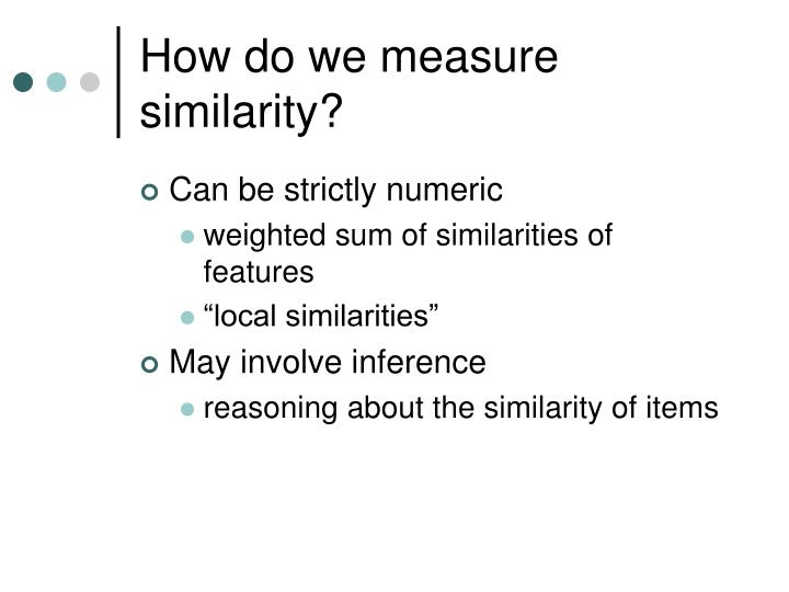 How do we measure similarity?