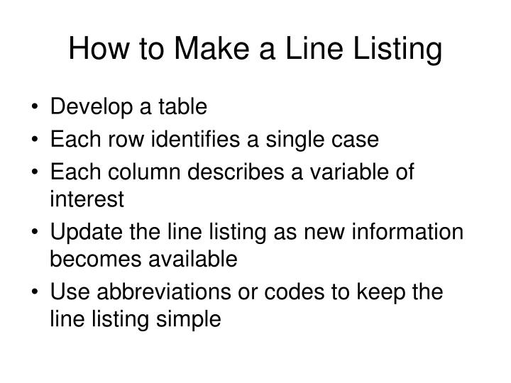 How to Make a Line Listing