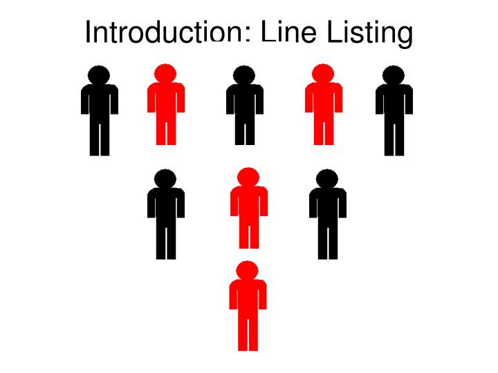 Introduction: Line Listing