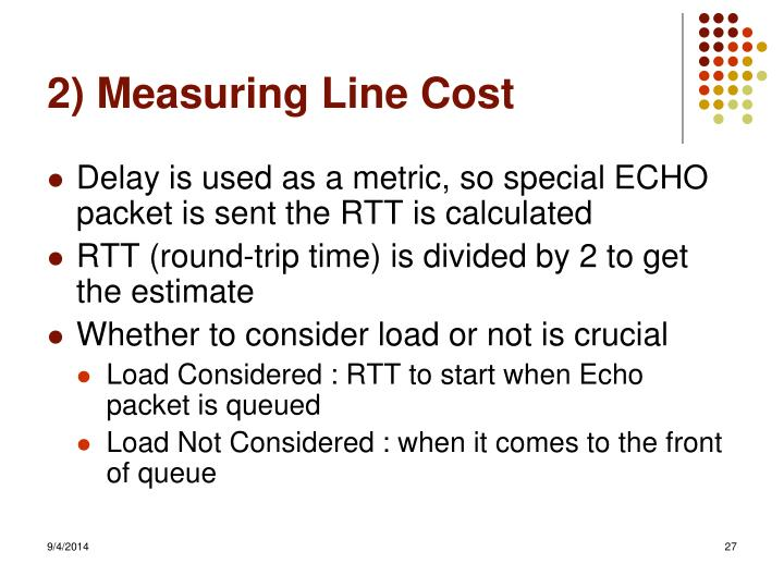2) Measuring Line Cost