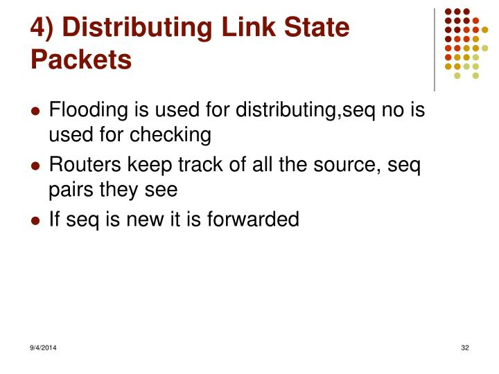 4) Distributing Link State Packets