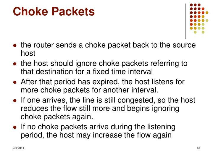 Choke Packets