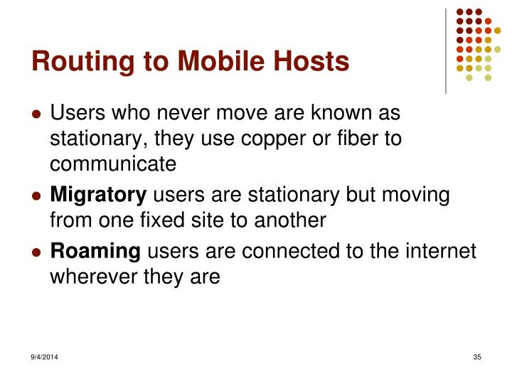 Routing to Mobile Hosts