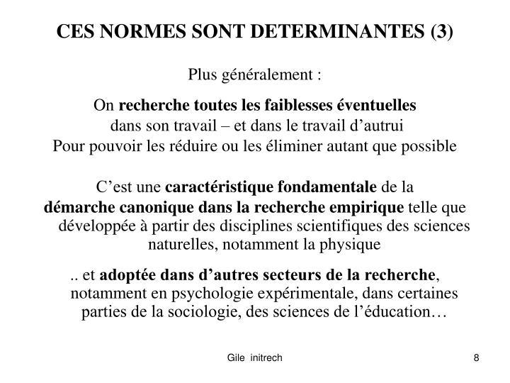 CES NORMES SONT DETERMINANTES (3)