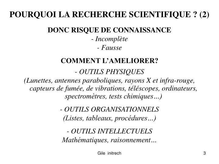 POURQUOI LA RECHERCHE SCIENTIFIQUE ? (2)
