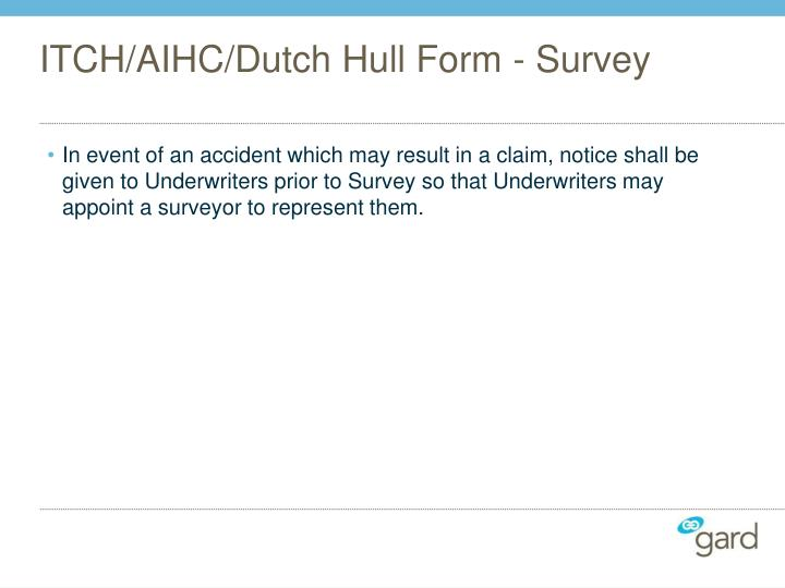 ITCH/AIHC/Dutch Hull Form - Survey