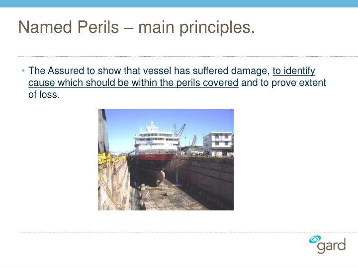 Named Perils – main principles.