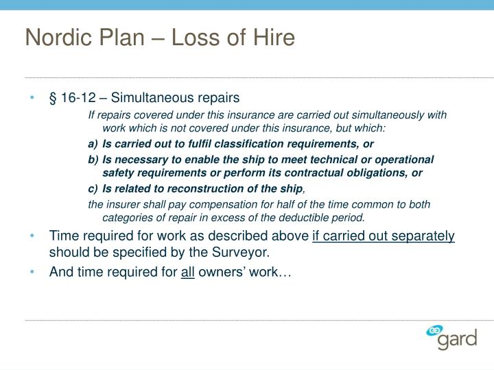 Nordic Plan – Loss of Hire