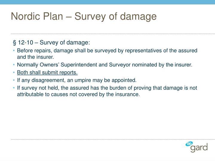 Nordic Plan – Survey of damage