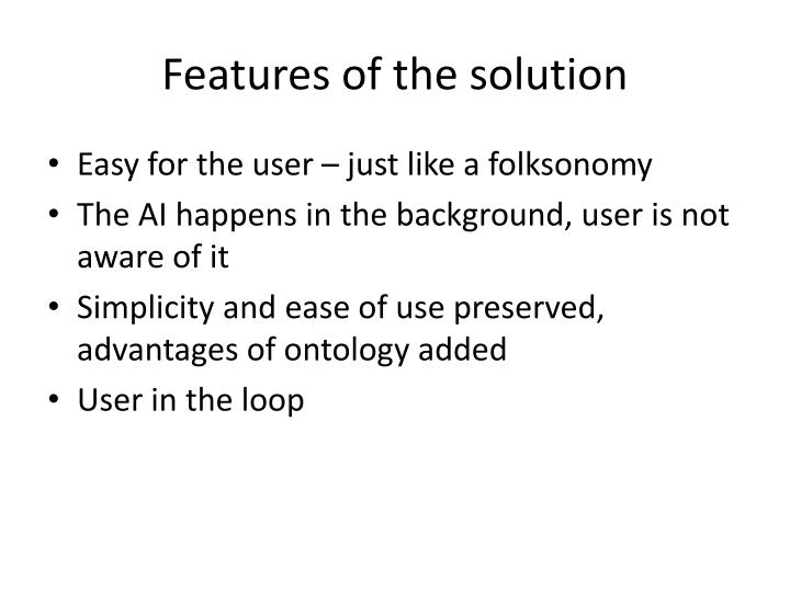 Features of the solution