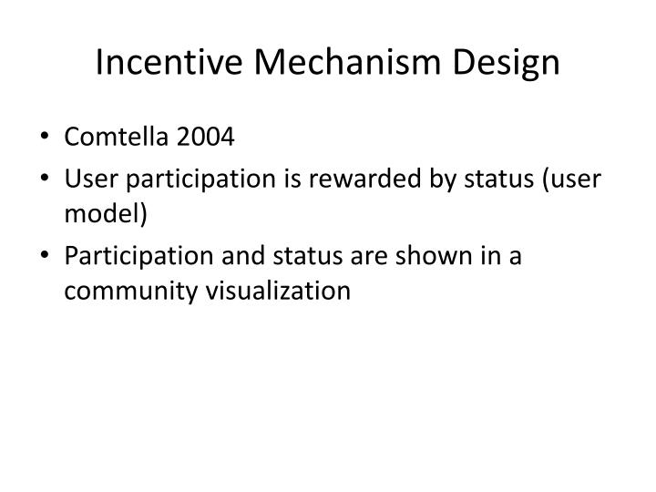 Incentive Mechanism Design