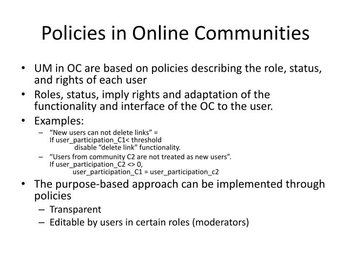 Policies in Online Communities
