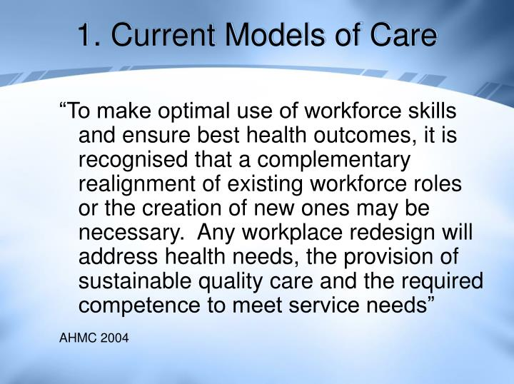1. Current Models of Care