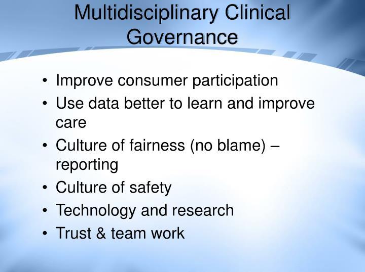 Multidisciplinary Clinical Governance