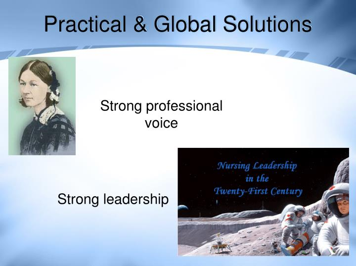 Practical & Global Solutions