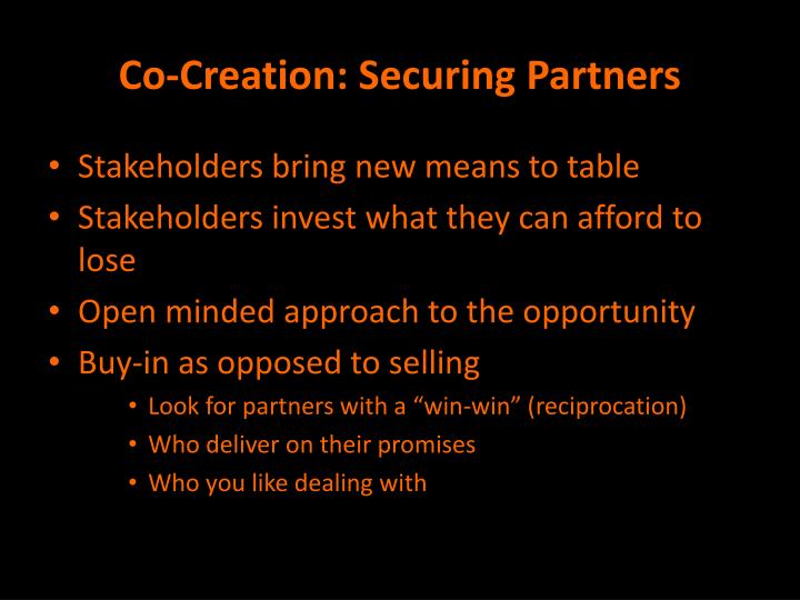 Co-Creation: Securing Partners