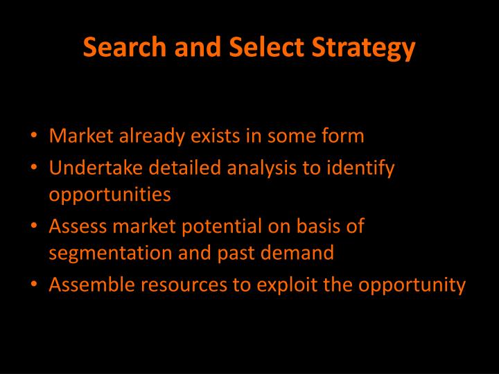 Search and Select Strategy