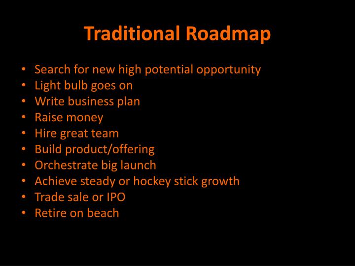 Traditional Roadmap