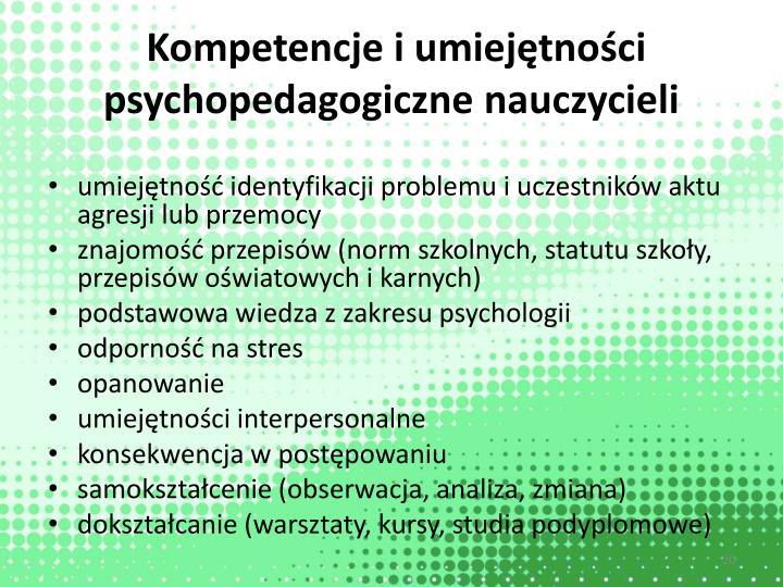 Kompetencje i umiejętności psychopedagogiczne nauczycieli