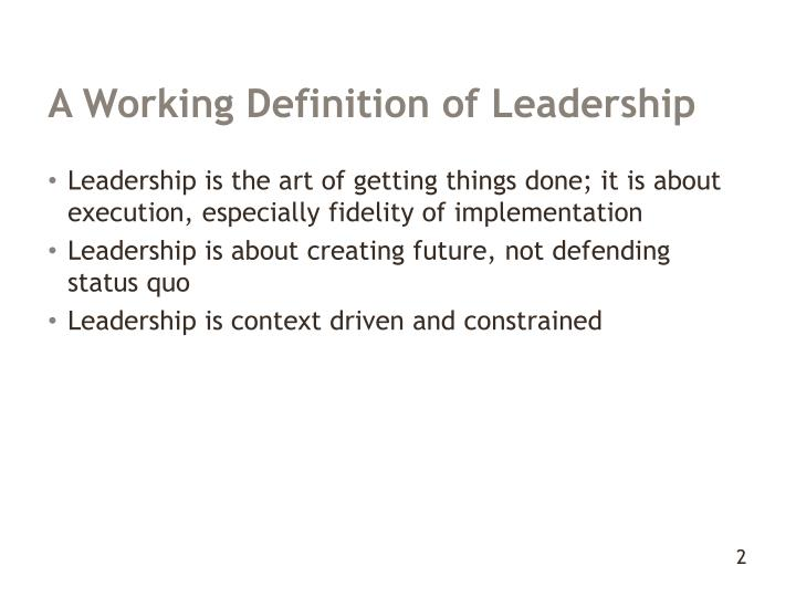 A Working Definition of Leadership